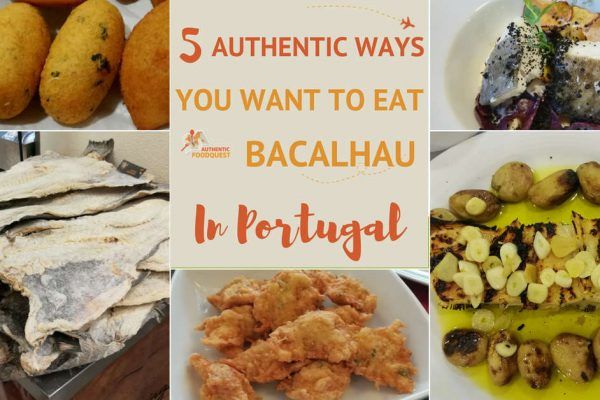 5 Authentic Ways You Want to Eat Bacalhau in Portugal
