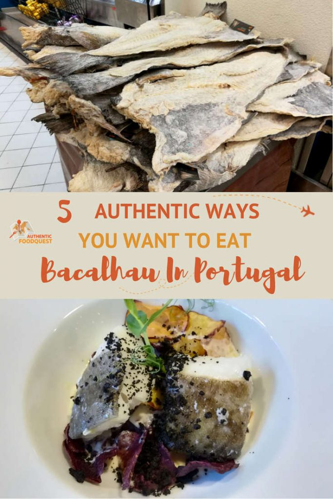 Pinterest 5 Authentic ways to eat Bacalhau in Portugal Authentic Food Quest