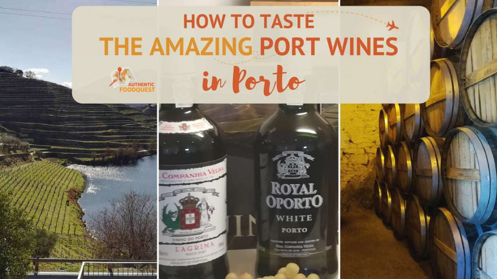 Port Wines Porto Authentic Food Quest