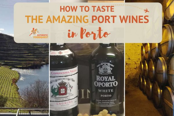 How to Taste the Amazing Port Wines in Porto