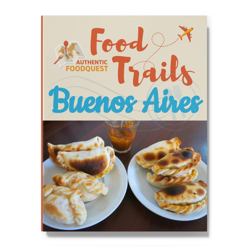 Buenos Aires Food Trail Authentic Food Quest