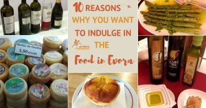10 Reasons You Want to Indulge in Alentejo Food in Evora
