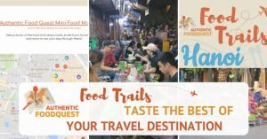 Authentic Food Quest Food Trails: Taste the Best of Your Travel Destination