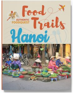 Hanoi Food Trail Authentic Food Quest
