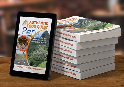 Authentic Food Quest Book Peru Book