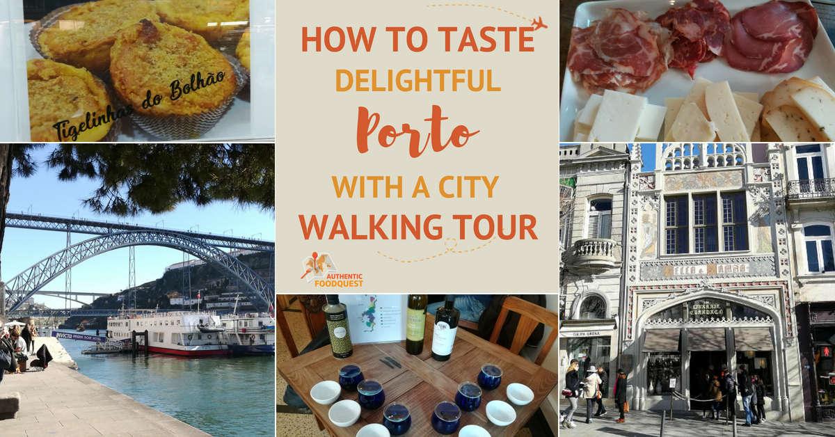 Porto Walking Tour Authentic Food Quest