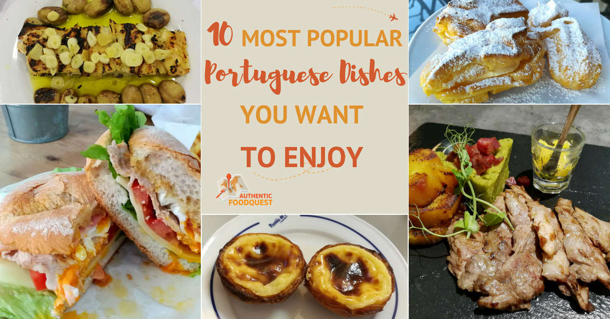 10 Most Popular Portuguese Dishes You want to Enjoy
