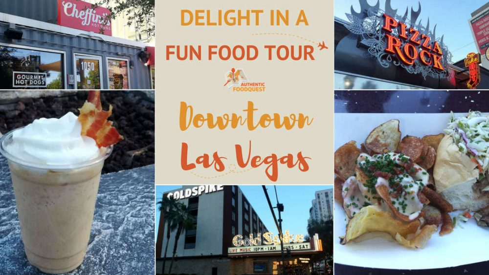 Downtown Las Vegas Food Tours by Authentic Food Quest
