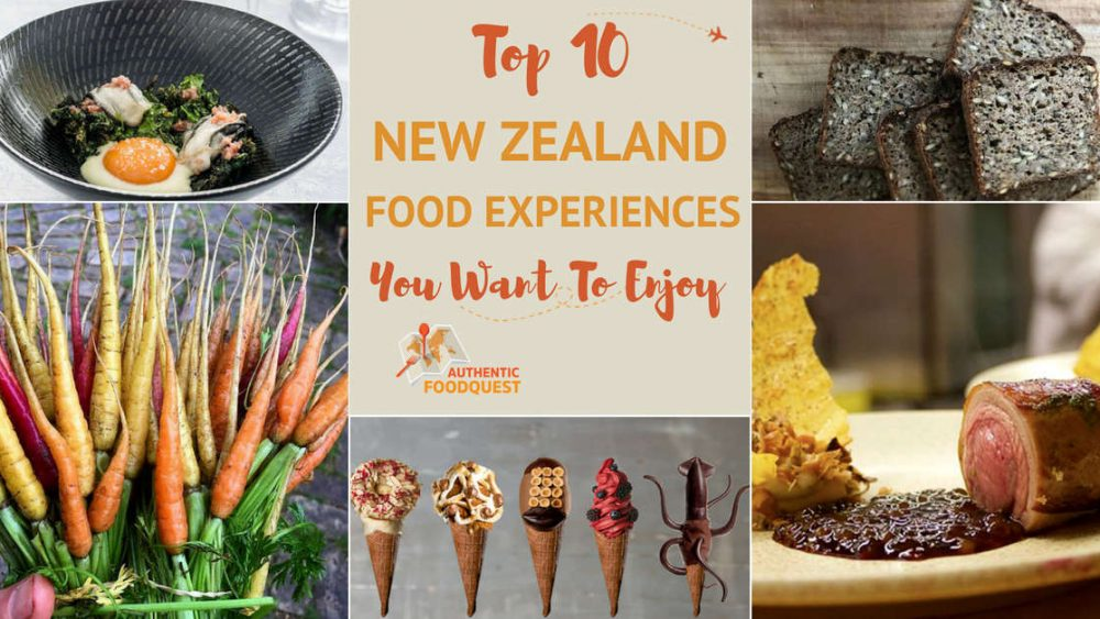 Top 10 New Zealand Food Experiences Authentic Food Quest