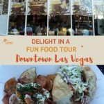 Pinterest Downtown Las Vegas Food Tour Authentic Food Quest