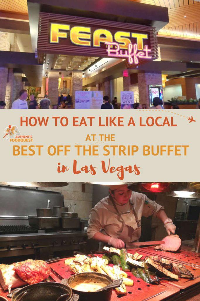 Pinterest Best Value Off Strip Buffet Las Vegas Authentic Food Quest