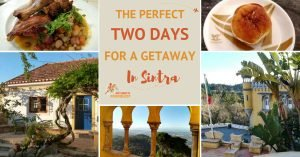 The Perfect Two Days Visit in Sintra
