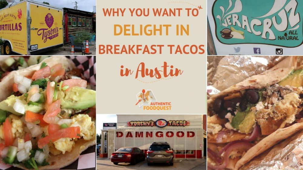 Best Breakfast Tacos in Austin by Authentic Food Quest