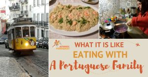 The Joy of Food: What It's like Eating with a Portuguese Family