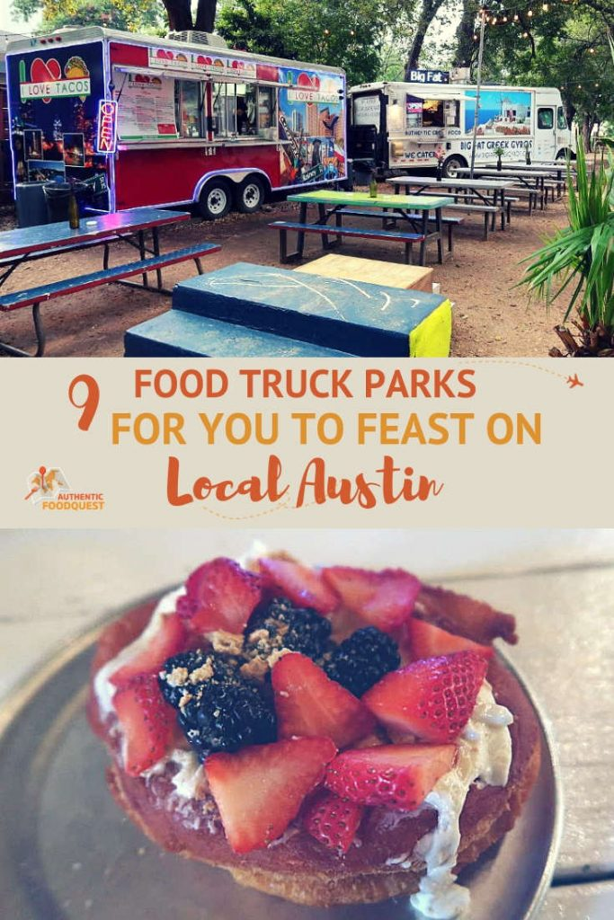 Pinterest 9 Austin Food Truck Parks Authentic Food Quest