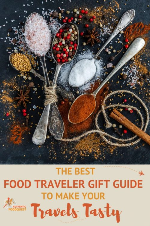 Pinterest Food Traveler Gift Guide Authentic Food Quest