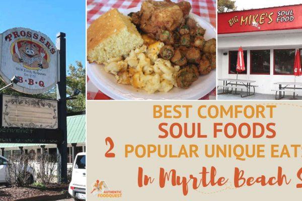 Best Comfort Sou lFoods Myrtle Beach by Authentic Food Quest.