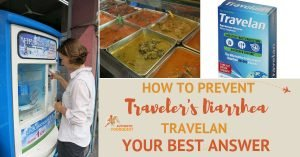 How to Prevent Travelers Diarrhea: Travelan Your Best Answer