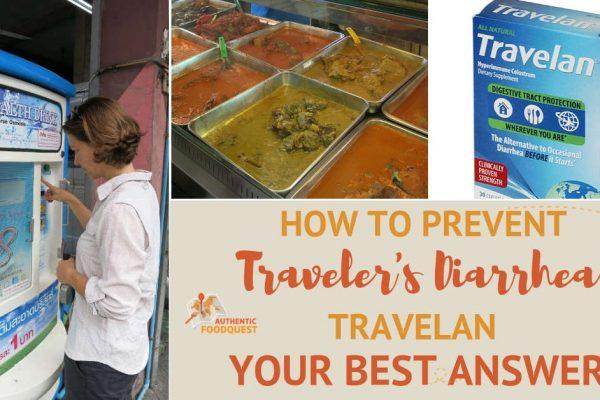 Prevent Traveler's Diarrhea Authentic Food Quest