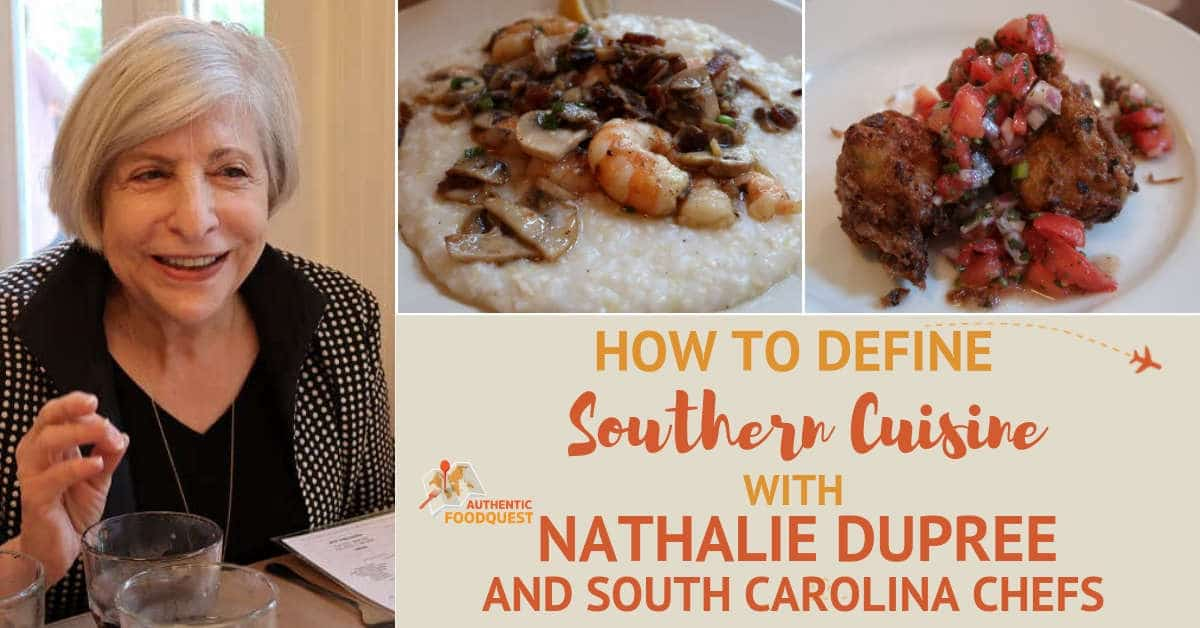 Nathalie Dupree and Southern Cuisine by Authentic Food Quest