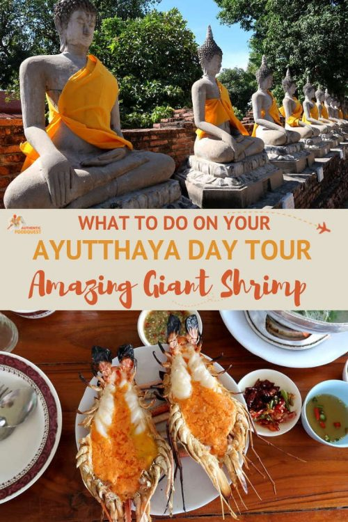 Pinterest Ayutthaya Day Tour and Giant Shrimp by Authentic Food Quest
