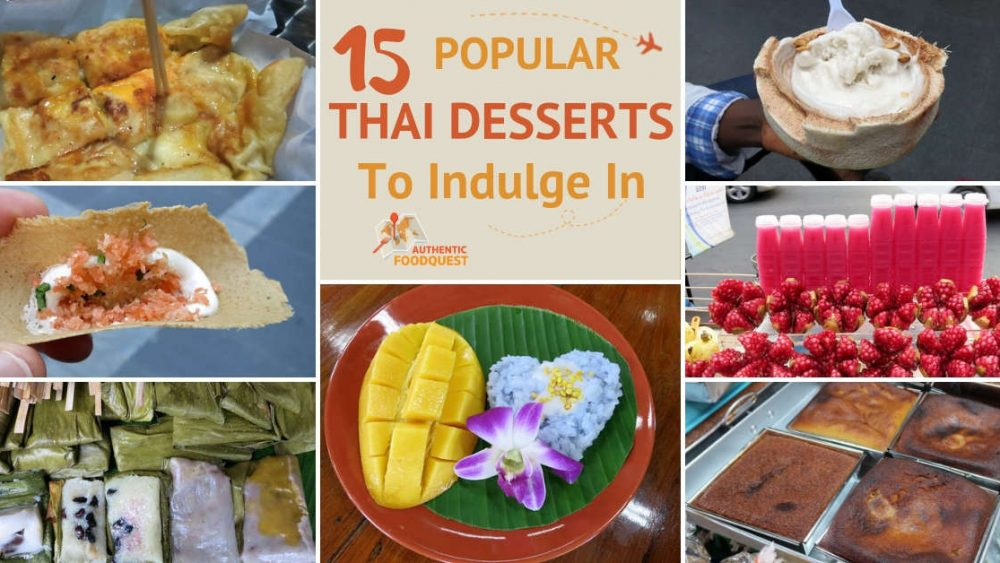 15 Popular Thai Desserts by Authentic Food Quest