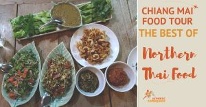 Chiang Mai Food Tour: The Best of Northern Thai Food
