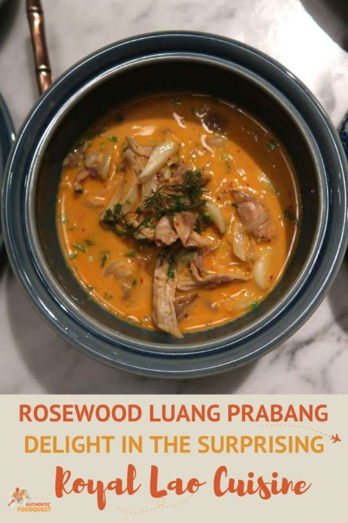 Pinterest for Rosewood Luang Prabang Laos Royal Cuisine by Authentic Food Quest