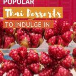 Best Thai desserts by AuthenticFoodQuest