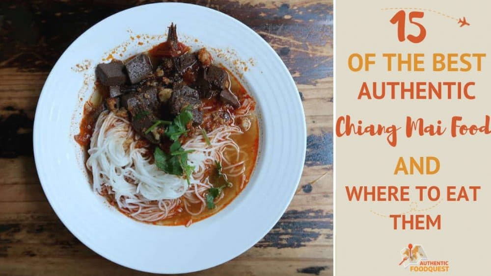 Best of Chiang Mai Food by Authentic Food Quest