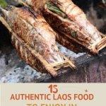 Pinterest Best Laos Food in Luang Prabang Authentic Food Quest