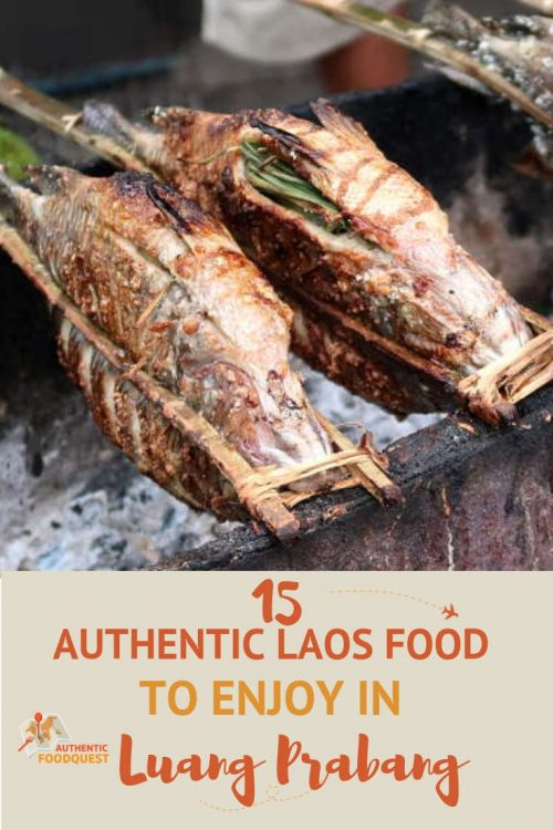 Pinterest Best Laos Food in Luang Prabang Authentic Food Quest