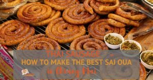 Thai Sausage: How to Make the Best Sai Oua in Chiang Mai