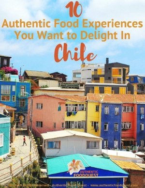 Valparaiso in Chile for food Experiences by authentic food quest