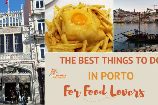 The Best Things to Do in Porto for Food Lovers