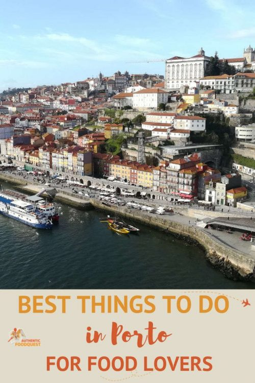 Best things to do in Porto Pinterest by Authentic Food Quest