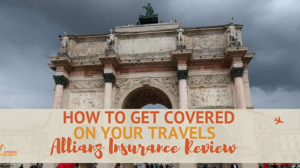 Allianz Travel Insurance Review by Authentic Food Quest