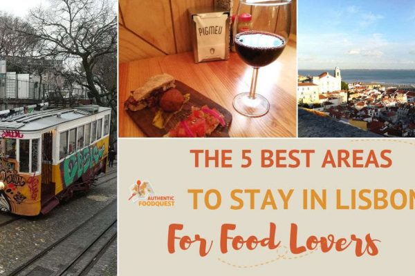 The Five Best Areas to Stay in Lisbon for Food Lovers