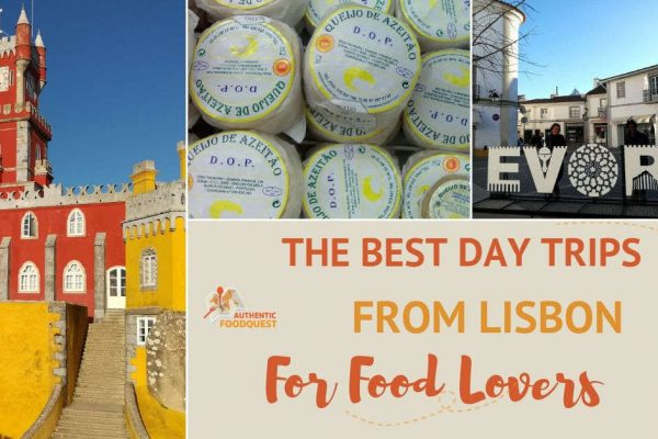 The Best Day Trips from Lisbon for Food and Wine Lovers