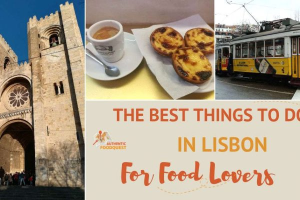 The Best Things To Do in Lisbon for Food Lovers