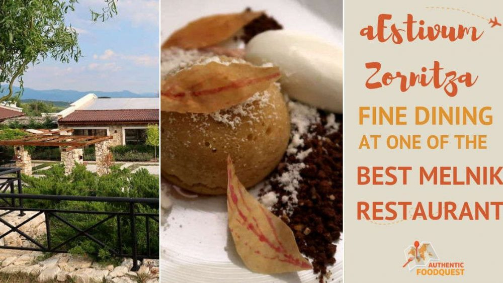 Melnik Restaurant aEstivum Zornitza Family Estate by Authentic Food Quest