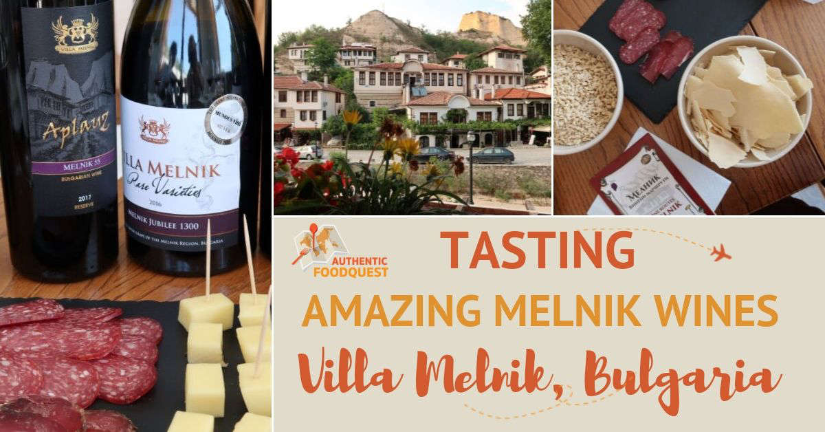 Melnik Wines at Villa Melnik Winery Bulgaria by Authentic Food Quest