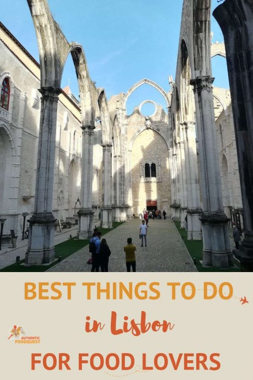 Pinterest Best things to do in Lisbon For Food Lovers by AuthenticFood Quest