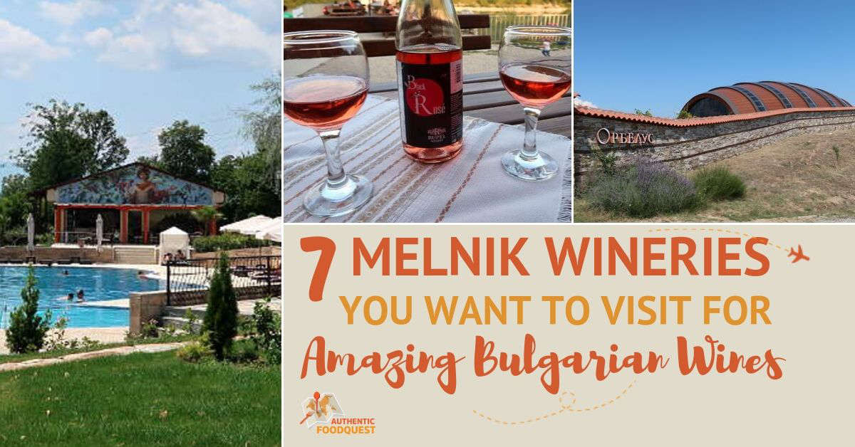 Melnik Wineries Bulgaria by Authentic Food Quest
