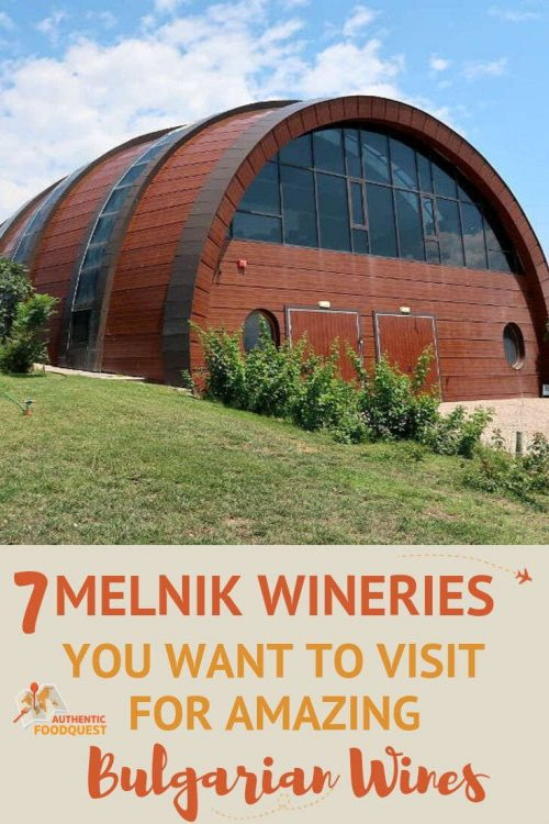 Pinterest_MelnikWineriesBulgaria_AuthenticFoodQuest