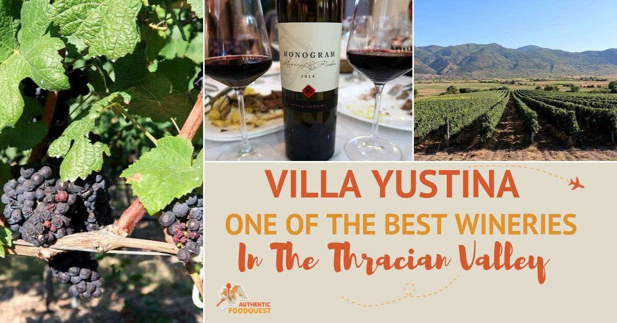 Villa Yustina Bulgaria by Authentic Food Quest