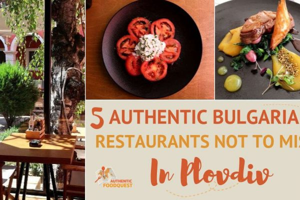 Featured image for Plovdiv Restaurants by AuthenticFoodQuest