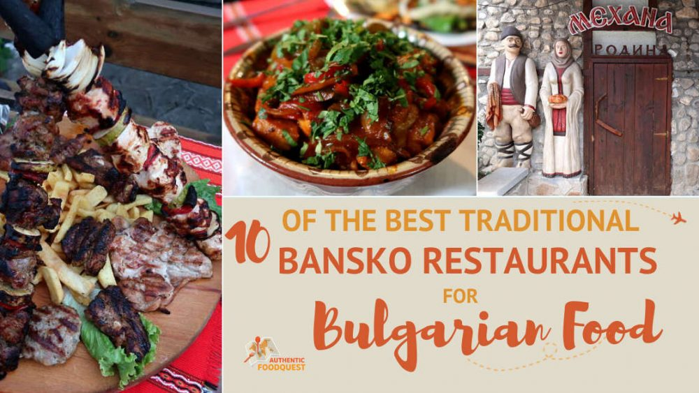 Featured image for Bansko Restaurants Bulgaria by AuthenticFoodQuest