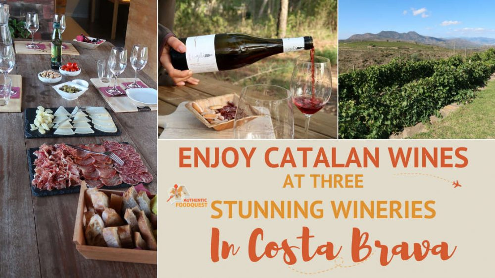 Catalan Wines and Emporda wines at Costa Brava Wineries by AuthenticFoodQuest