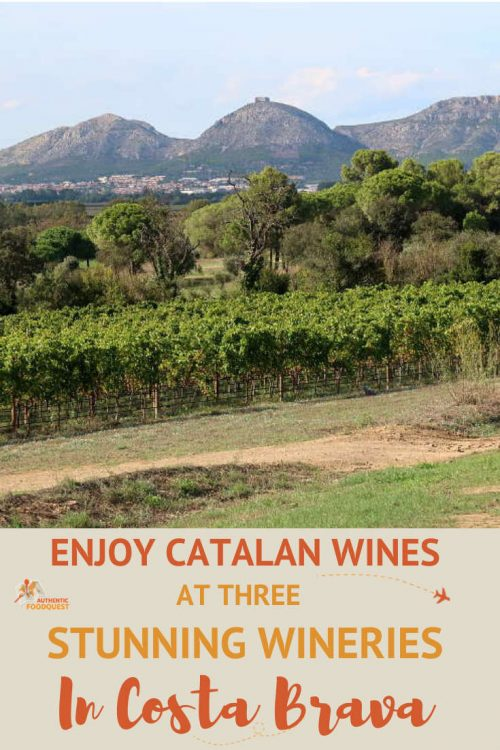 Pinterest Catalan Wines Emporda Wineries by Authentic Food Quest